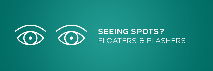 Seeing Spots? Floaters and flashers? illustration of eyes.